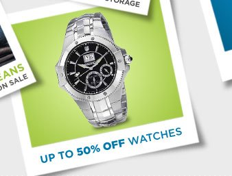 UP TO 50% OFF WATCHES