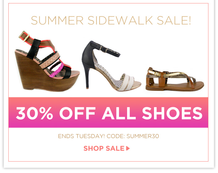 Summer Sidewalk SALE- 30% OFF All Shoes- Use code: SUMMER30