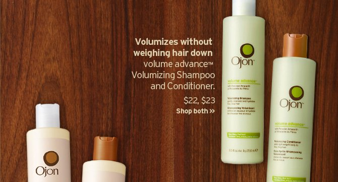 Volumizes without weighing hair down volume advance Volumizing  Shampoo and Conditioner SHOP NOW