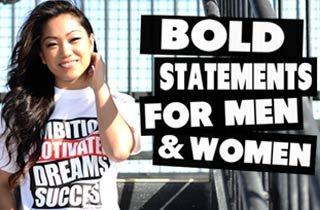 Bold Statements