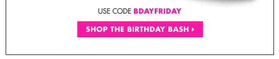 SHOP THE BIRTHDAY BASH