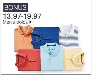 BONUS 13.97-19.97 Men's polos. Shop now.