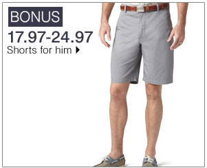 BONUS 17.97-24.97 Shorts for him. Shop now.