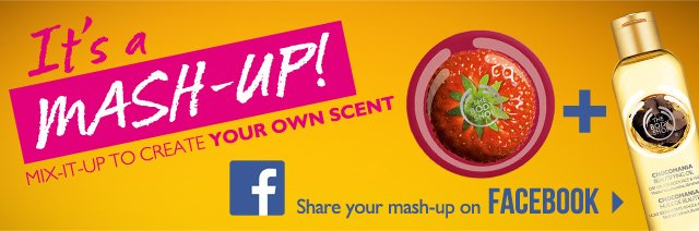 It's a MASH-UP! MIX-IT-UP TO CREATE YOUR OWN SCENT -- Share your mash-up on FACEBOOK