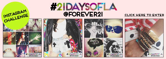 21 Days of LA - Forever21 Instagram