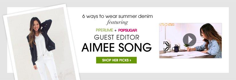 6 ways to wear summer denim featuring PIPERLIME + POPSUGAR GUEST EDITOR AIMEE SONG. SHOP HER PICKS.
