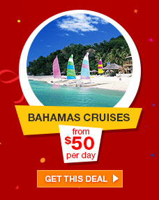 BAHAMAS CRUISES from $50 per day | GET THIS DEAL