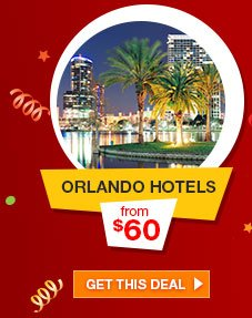 ORLANDO HOTELS from $60 | GET THIS DEAL