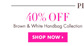40% OFF BROWN & WHITE HANDBAG COLLECTION