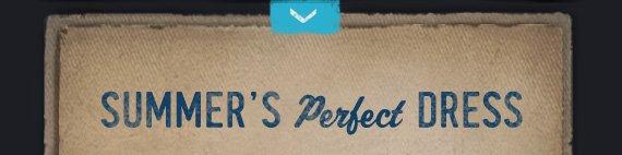 SUMMER'S PERFECT  DRESS