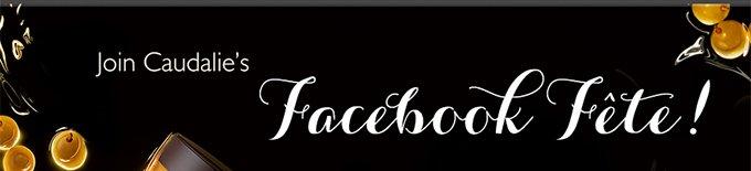 Join Caudalie's Facebook Fête!