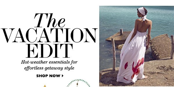 The Vacation Edit SHOP NOW