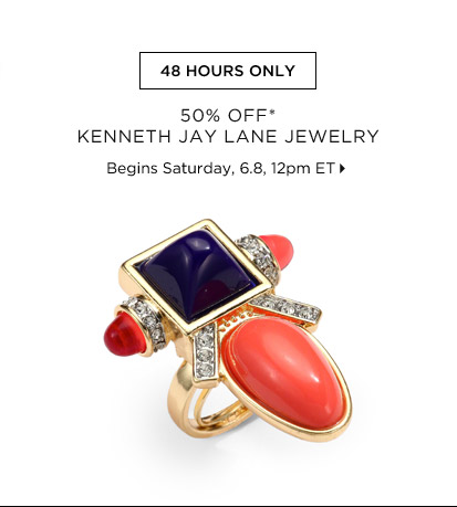 50% Off* Kenneth Jay Lane Jewelry...Shop Now