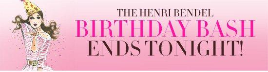 THE HENRI BENDEL BIRTHDAY BASH