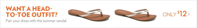 Want a head-to-toe outfit? Pair your dress with the summer sandal.