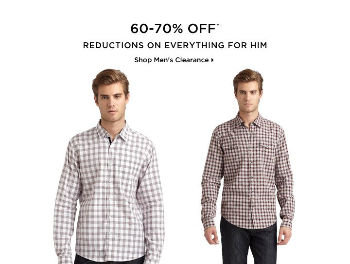 60-70% Off* Reductions On Everything For Him