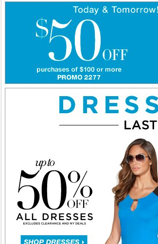 LAST DAY: Up to 50% off ALL dresses!