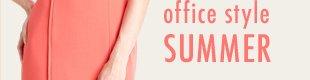office style SUMMER