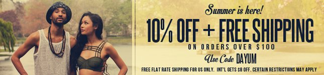 10% Off plus Free Ship on orders over $100