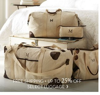 FREE SHIPPING + UP TO 25% OFF SELECT LUGGAGE