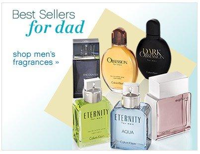 Best Sellers for Dad. Shop men's fragrances. Shop now.