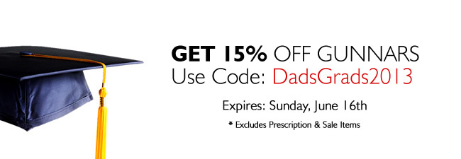 Get 15% Off GUNNARS Use Code: DadsGrads2013 - Expires: Sunday, June 16th