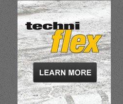 TechniFlex - Learn More