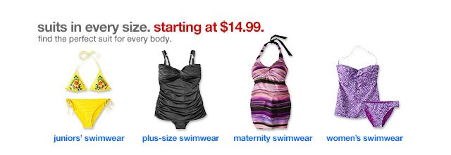 Suits in every size. Starting at $14.99. Find the perfect suit for every body.