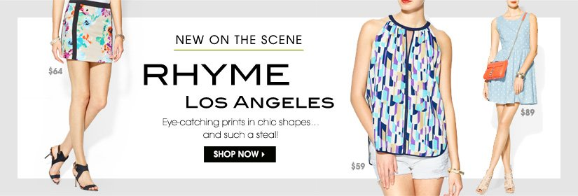 NEW ON THE SCENE. RHYME LOS ANGELES. SHOP NOW.