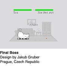 Final Boss - Design by Jakub Gruber / Prague, Czech Republic