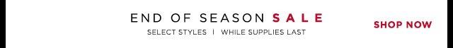 End of Season Sale - Shop now!