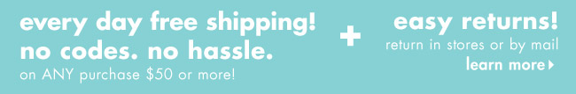every day free shipping!