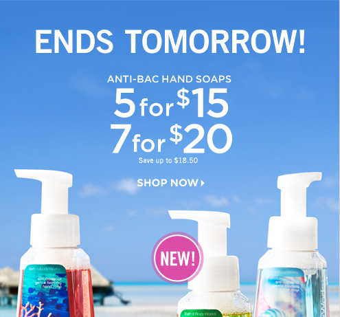 Anti-Bac Hand Soaps - 5 for $15
