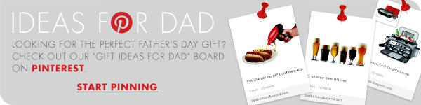 "IDEAS FOR DAD  LOOKING FOR THE PERFECT FATHER'S DAY GIFT? CHECK OUT OUR ""GIFT IDEAS FOR DAD"" BOARD ON PINTEREST  START PINNING"