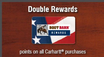 Double Reward Points on all Carhartt Purchases - In-Store Only