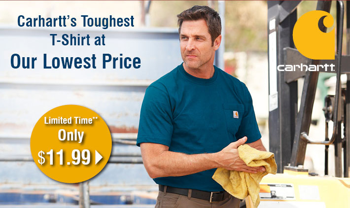 Carhartt's Toughest T-shirt at our lowest price - Limited Time Only $11.99