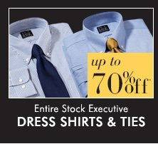 Dress Shirts & Ties - Up To 70% Off*
