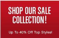 SHOP OUR SALE COLLECTION!