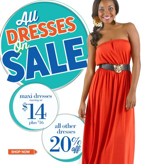 ALL DRESSES ON SALE! Jersey Knit Tank Dresses - $14, Plus $16! ALL OTHER DRESSES 20% OFF! Limited Time Only! SHOP NOW!