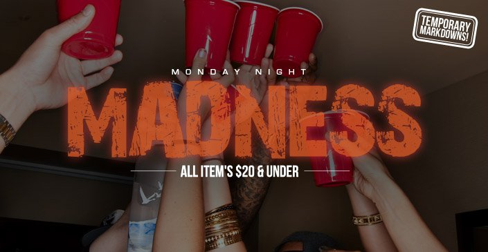 Click to shop Monday Night Madness - temporary markdowns!