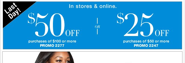 LAST DAY to save with your new coupon!