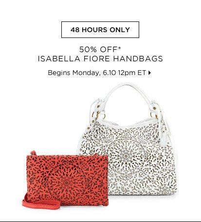 50% Off* Isabella Fiore Handbags...Shop Now