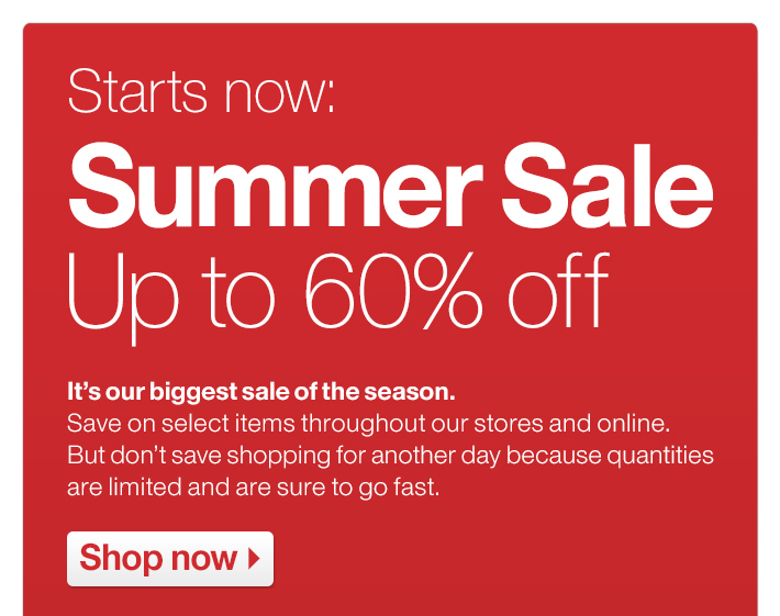 Starts now: Summer Sale Up to 60% off