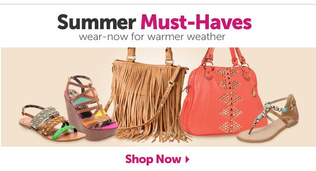Summer Must-Haves - wear-now for warmer weather - Shop Now