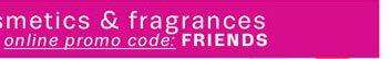 online promo code: FRIENDS