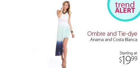 Trend Alert: Ombre & Tie Dye