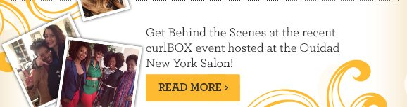 Get Behind the Scenes at the recent curlBOX event hosted at the Ouidad New York Salon!