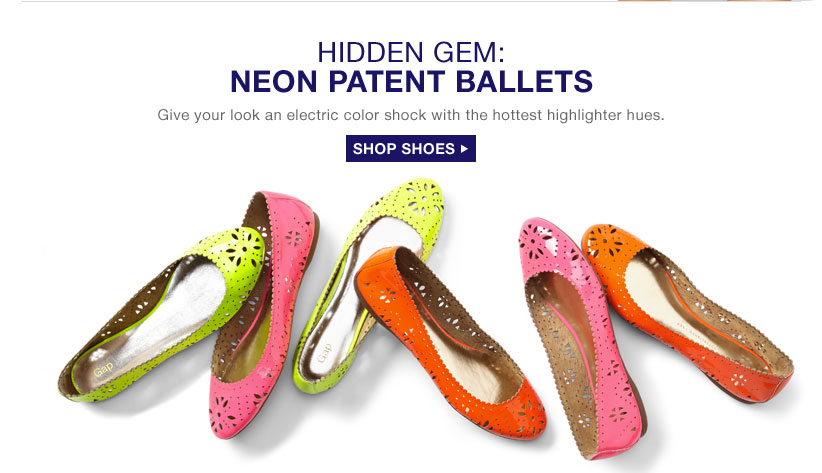HIDDEN GEM: NEON PATENT BALLETS Give your look an electric color shock with the hottest highlighter hues. | SHOP SHOES