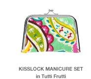 Kisslock Manicure Set in Tutti Frutti