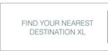 FIND YOUR NEAREST DESTINATION XL